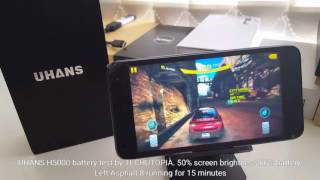 UHANS H5000 battery test/screen on time/life/drain/discharging/gameplay