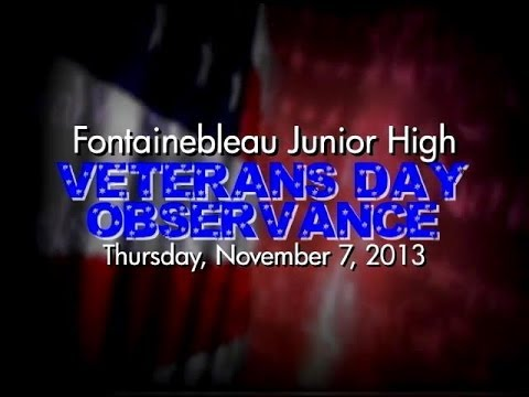 Fontainebleau Junior High School- Veterans Day Program