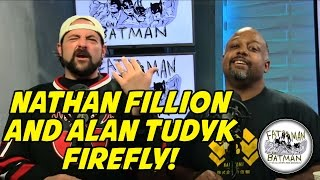 NATHAN FILLION AND ALAN TUDYK FIREFLY!