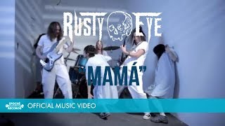 RUSTY EYE - Mamá