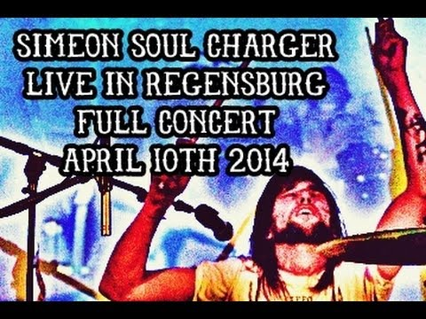 Simeon Soul Charger live in Regensburg, Germany (Full Concert) April 10, 2014