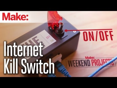 Weekend Projects - Internet Kill Switch