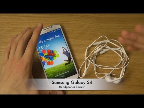 Samsung Galaxy S4 - Headphones Review