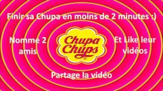 Nouveau Chupa Chups Challenge - Défi tes amis