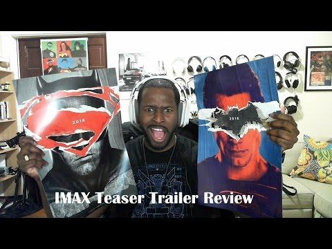 Batman v Superman: Dawn of Justice  IMAX Teaser Trailer Review