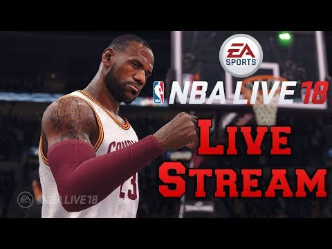 NBA LIVE 18 The One Demo | Live Stream (Xbox One)