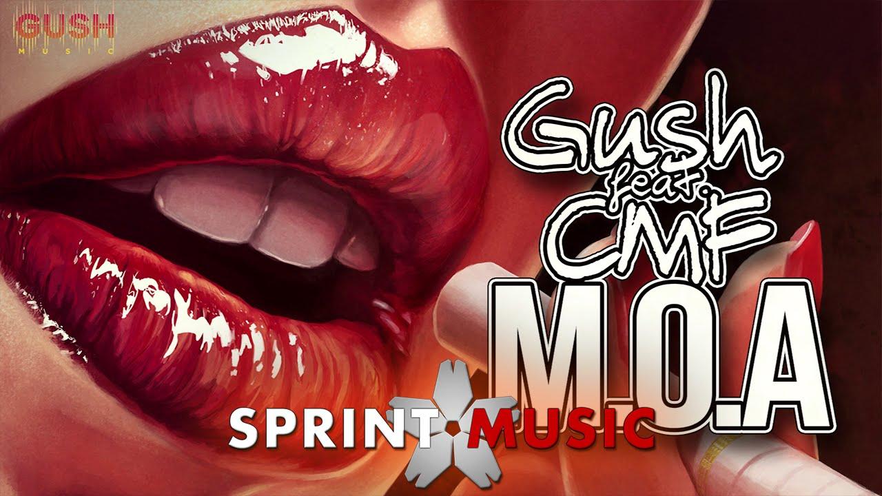 GUSH feat. CMF - M.O.A | Single Oficial