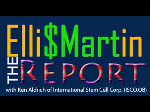 Ellis Martin Report with Ken Aldrich of International Stem Cell (ISCO.OB).wmv