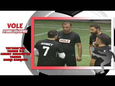Vole Efsaneler Kupası | Yattara'nın takımı  - Ahmet Dursun'un takımı mücadelesi
