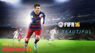 FIFA 16 - recenzja (wideo review) - PS4, Xbox One, PC - OnlyGamesPL - test