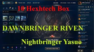 lol League Of Legends Funny Nightbringer Yasuo DAWNBRINGER RIVEN 10 hextech box