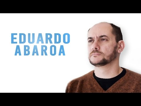 Video Eduardo Abaroa | Vanguardia