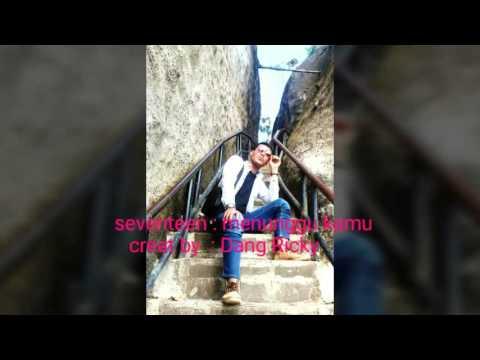 download lagu SEVENTEEN - Menunggu Kamu S gratis