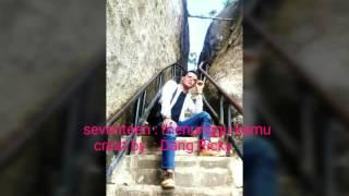 download lagu Seventeen - Menunggu Kamu gratis