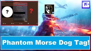 Battlefield V Phantom Programm! New E3 Morse Dog Tag! (News)