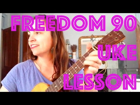 How to Play FREEDOM 90 Ukulele Lesson George Michael Chords Structure Strum Tutorial