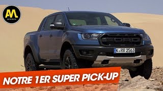 Ford Ranger Raptor : Le 1er Super Pick-Up pour l'Europe !