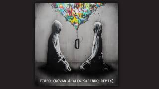 Alan Walker - Tired feat. Gavin James (Kovan & Alex Skrindo Remix)