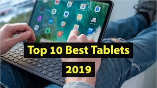 Top 10 Best Tablets to buy in 2019