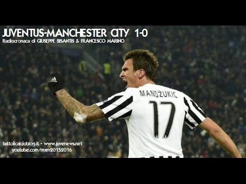JUVENTUS-MANCHESTER CITY 1-0 - Radiocronaca di Giuseppe Bisantis & Francesco Marino (25/11/2015)
