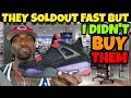 I DIDN'T BUY THE JORDAN 4 RAPTORS BUT THEY SOLDOUT!!!