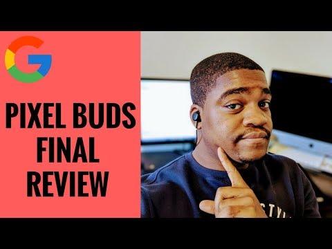 Google Pixel Buds Final Review - Final Overview Of Headphones