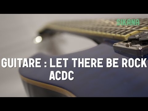 Cours de guitare : jouer Let there be rock de ACDC - HD