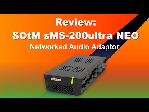SOtM sMS-200Ultra NEO streamer and networked audio interface