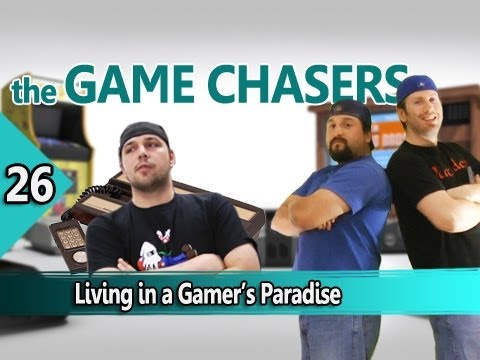 The Game Chasers Ep 26 - Living in a Gamer's Paradise