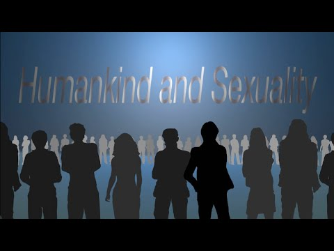 Humankind and Sexuality