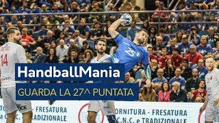 HandballMania - 27^ puntata [18 aprile]