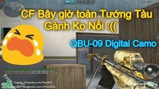 Gánh Tướng Tàu Gãy Chym :(( • QBU-09 Digital Camo ✔ Pino.NTK