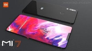 Xiaomi Mi7 with Full-View Display and 8GB RAM, iPhone X killer ( Xiaomi Flagship 2018)
