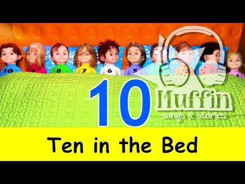 Muffin Songs - Ten in the Bed (Ten in a Bed) | nursery rhymes & children son