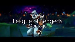 Fumfeel - League of Legends - Montage