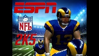 "[1ST HALF] ESPN NFL 2K5 - RAMS FRANCHISE WEEK 1 - ""THE GREATEST SHOW ON TURF"""