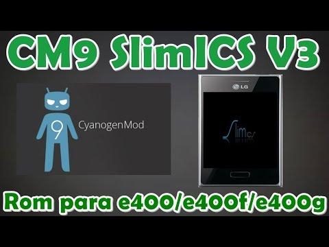Rom para LG Optimus L3 e400/e400G/e400F   Cyanogenmod 9 SlimICS V3   Android 4.0   1GB para Apps