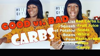 GOOD CARBS vs. BAD CARBS || Weight Loss