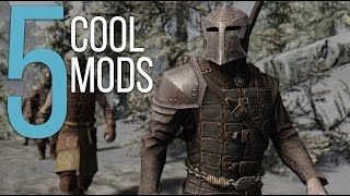 5 Cool Mods - Episode 6 - Skyrim: Special Edition Mods (PC/Xbox One/PS4)