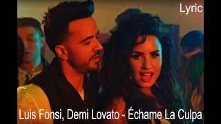 Luis Fonsi, Demi Lovato - Échame La Culpa [Lyric]