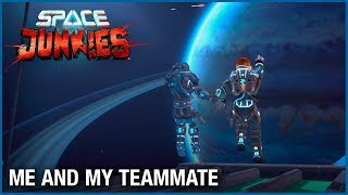 Space Junkies - Me and my Teammate | Ubisoft [NA]