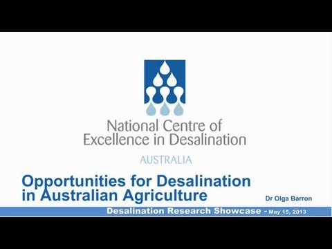 Desalination in Australian Agriculture, Dr Olga Barron - NCEDA Research Showcase 3, 2013