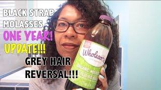 BLACKSTRAP MOLASSES GREY HAIR REVERSAL - 1 YEAR UPDATE!