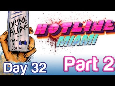 Hotline Miami Drink Along Part 2 (Day 32)