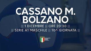 Serie A1M [10^]: Cassano Magnago - Bolzano 22-23