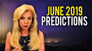 June 2019 Predictions; The BIG CHANGE is HERE!