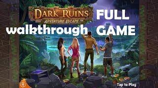 Adventure Escape Dark Ruins Chapter 1 2  3 4 5 6 7 8 9 10.