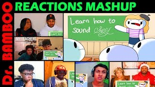 My Teachers by TheOdd1sOut REACTIONS MASHUP