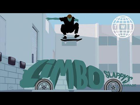 LIMBO | VX Full-Length from Slappy's Garage Skateshop