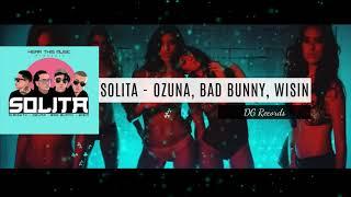 Ozuna X Bad Bunny X Wisin X Almighty Solita Instrumental Letra Karaoke